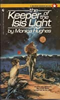 The Keeper of the Isis Light (Isis, #1)