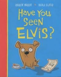 Have You Seen Elvis? Andrew  Murray
