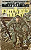 Deathworld Trilogy
