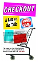 Checkout: A Life on the Tills