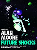 Complete Alan Moore Future Shocks
