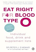 Eat Right For Blood Type O: Individual Food, Drink And Supplement Lists (Eat Right For Your Blood Type)