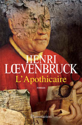 LApothicaire  by  Henri Loevenbruck