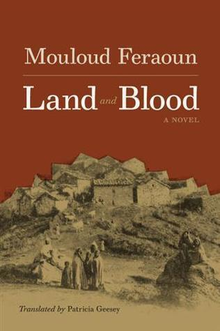 Land and Blood  by  Mouloud Feraoun
