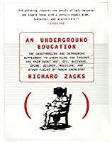 An Underground Education