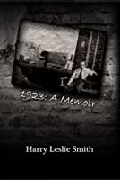 1923: A Memoir Lies and Testaments
