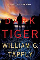 Dark Tiger: A Stoney Calhoun Novel