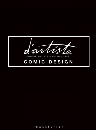 dartiste Comic Design: Digital Artists Master Class  by  Daniel P. Wade