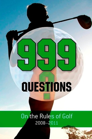 999 Questions on the Rules of Golf  by  Barry Rhodes
