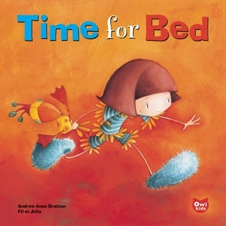 Time for Bed  by  Andree-Anne Gratton