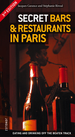 Secret Bars and Restaurants in Paris Jacques Garance