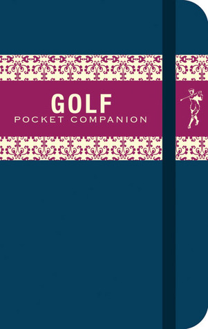 The Golf Pocket Companion  by  Chris Martin