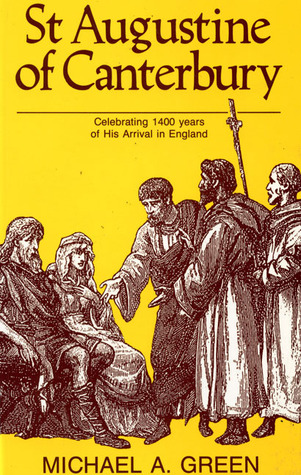 St. Augustine of Canterbury  by  Michael A. Green