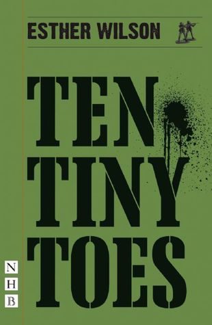 Ten Tiny Toes  by  Esther Wilson