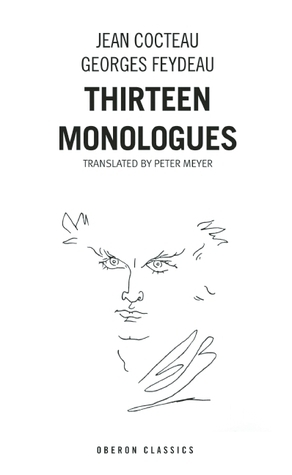 Thirteen Monologues  by  Jean Cocteau