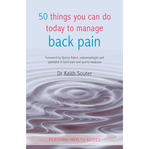 50 Things You Can Do Today to Manage Back Pain - Keith Souter