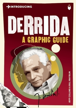 Introducing Derrida: A Graphic Guide Jeff Collins