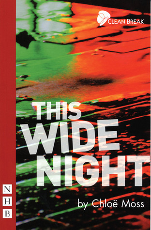 This Wide Night Chloë Moss