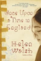 Once Upon a Time in England: A Novel