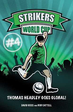 Strikers: World Cup  by  David Ross