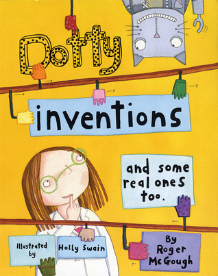 Dotty Inventions: And Some Real Ones Too Roger McGough