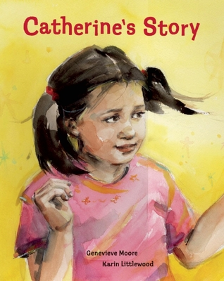 Catherines Story  by  Genevieve Moore