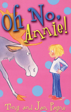 Oh No, Annie!  by  Tony   Payne
