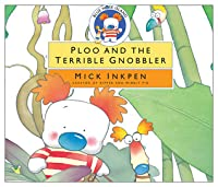 Ploo and the Terrible Gnobbler [With CD]