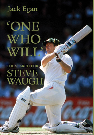 One Who Will: The Search for Steve Waugh  by  Jack Egan