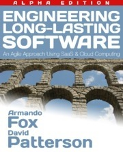 Engineering Long-Lasting Software  by  Armando Fox