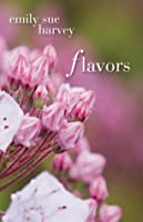 Flavors: A Novel about the Garden of Eden and the Cyborgian Transformation of the Human Race