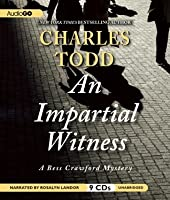 An Impartial Witness (Bess Crawford, #2)