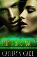 Prince of Dragons (Orion, #3)
