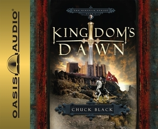 Kingdoms Dawn  by  Chuck Black