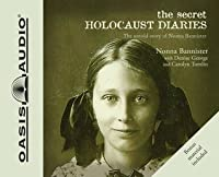 The Secret Holocaust Diaries (Library Edition)