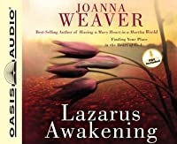 Lazarus Awakening (Library Edition): Finding Your Place in the Heart of God