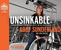 Unsinkable (Library Edition): A Young Woman's Courageous Battle on the High Seas