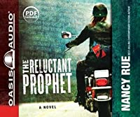 The Reluctant Prophet (The Reluctant Prophet #1)