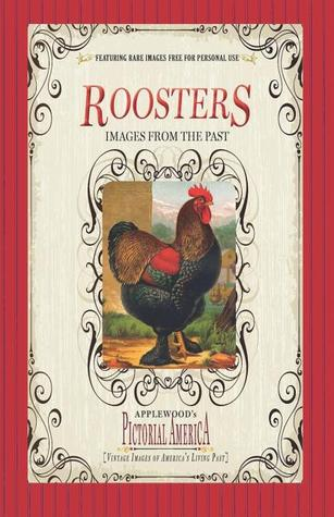 Roosters  by  Applewood Books