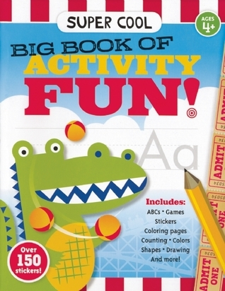 Super Cool Big Book of Activity Fun!  by  Gary H. Koltookian