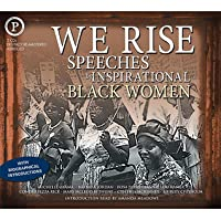 We Rise: Speeches by Inspirational Black Women