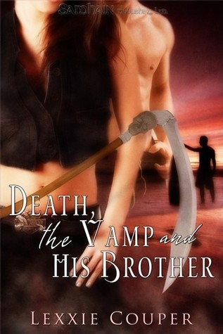 Death, The Vamp and His Brother Lexxie Couper