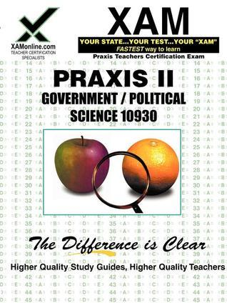 Praxis Government/Political Science 10930 Teacher Certification Test Prep Study Guide Evan Siedman