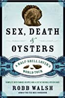 Sex, Death and Oysters: The Disappearance of the Human Being