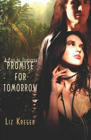 Forget about Tomorrow  by  Liz Kreger