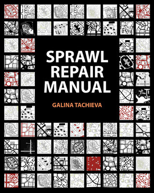 Sprawl Repair Manual Galina Tachieva