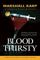 Bloodthirsty: A Lomax & Biggs Mystery