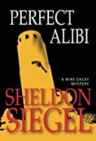 Perfect Alibi (Mike Daley, #7)