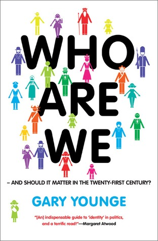 Who Are We—And Should It Matter in the 21st Century? Gary Younge