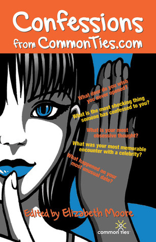 Confessions from Common Ties.com Elizabeth Moore